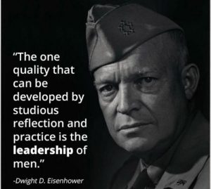 Leadership Quote by General Eisenhower